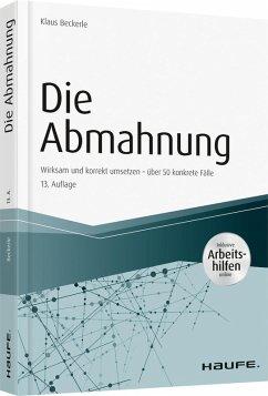 Die Abmahnung - inkl. Arbeitshilfen online (eBook, PDF) - Beckerle, Klaus