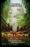 Die Stadt der Überlebenden / Evolution Bd.1 (Mängelexemplar)