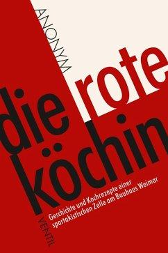 Die rote Köchin (eBook, ePUB) - Anonym