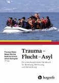 Trauma - Flucht - Asyl (eBook, PDF)