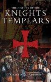 The History of the Knights Templars (eBook, ePUB)