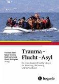 Trauma - Flucht - Asyl (eBook, ePUB)