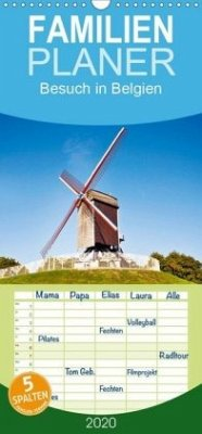 Besuch in Belgien - Familienplaner hoch (Wandkalender 2020 , 21 cm x 45 cm, hoch) - Calvendo, K. A.