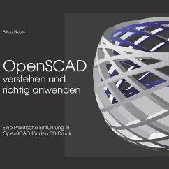OpenSCAD verstehen und richtig anwenden