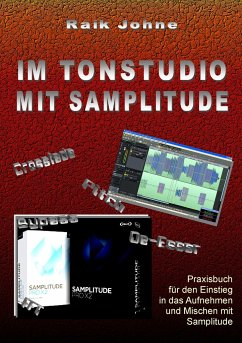 Im Tonstudio mit Samplitude - Johne, Raik