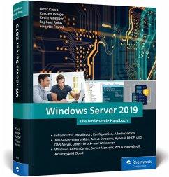 Windows Server 2019 - Kloep, Peter; Rojas, Raphael; Momber, Kevin; Weigel, Karsten; Frankl, Annette
