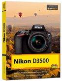 Nikon D3500 - Das Handbuch zur Kamera