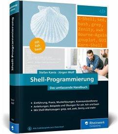 Shell-Programmierung - Kania, Stefan;Wolf, Jürgen