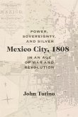 Mexico City, 1808 (eBook, ePUB)