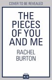 The Pieces of You and Me: The new heartfelt and uplifting love story from the bestselling author of The Many Colours of Us (eBook, ePUB)