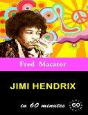 Jimi Hendrix In 60 Minutes (eBook, ePUB)