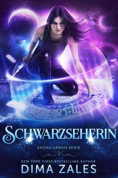 Schwarzseherin (Sasha Urban Serie: Buch 2) (eBook, ePUB) - Zaires, Anna; Zales, Dima