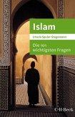 Die 101 wichtigsten Fragen - Islam (eBook, ePUB)