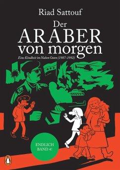 Der Araber von morgen, Band 4 (eBook, PDF) - Sattouf, Riad