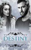 Destiny – Euch zu wollen (eBook, ePUB)