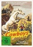 Von Cowboys gejagt