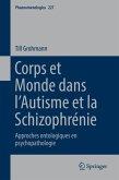 Corps et Monde dans l'Autisme et la Schizophrénie