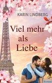 Viel mehr als Liebe (eBook, ePUB)