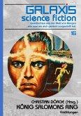 GALAXIS SCIENCE FICTION, Band 16: KÖNIG SALOMONS RING (eBook, ePUB)