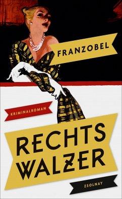 Rechtswalzer (eBook, ePUB) - Franzobel
