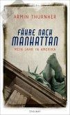 Fähre nach Manhattan (eBook, ePUB)