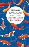 Die zehn Lieben des Nishino (eBook, ePUB)