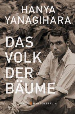 Das Volk der Bäume (eBook, ePUB) - Yanagihara, Hanya