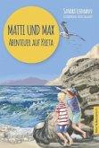 Abenteuer auf Kreta / Matti und Max Bd.1