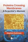 Proteins Crossing Membranes (eBook, ePUB)