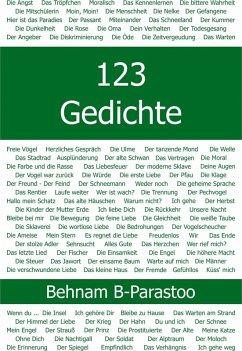 123 Gedichte (eBook, ePUB) - B. Parastoo, Behnam