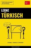 Lerne Turkisch: Schnell / Einfach / Effizient: 2000 Schlusselvokabel (eBook, ePUB)