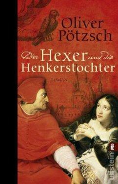 Der Hexer und die Henkerstochter / Henkerstochter Bd.4 (Mängelexemplar) - Pötzsch, Oliver