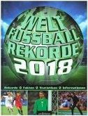 Welt-Fußball-Rekorde 2018 (Mängelexemplar)