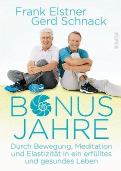 Bonusjahre (Mängelexemplar) - Elstner, Frank; Schnack, Gerd