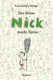 Der kleine Nick macht Ferien (Mängelexemplar)