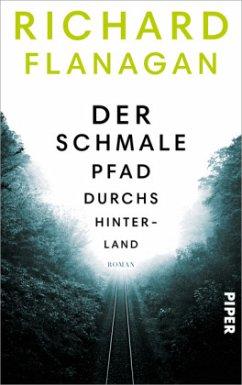 Der schmale Pfad durchs Hinterland (Restexemplar) (Mängelexemplar) - Flanagan, Richard