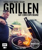 Grillen mit Christoph Brand (Mängelexemplar)