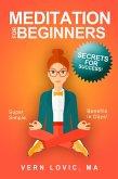 Meditation for Beginners: Secrets for Success (eBook, ePUB)