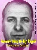 Innocenzio &quote;Johnny the Bug&quote; Stoppelli Genovese Soldier (eBook, ePUB)