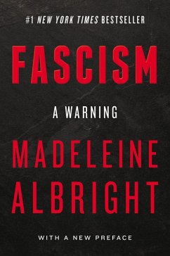 Fascism: A Warning (eBook, ePUB) - Albright, Madeleine