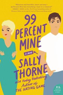 99 Percent Mine (eBook, ePUB) - Thorne, Sally