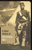 A Short History of the Crimean War (eBook, PDF)