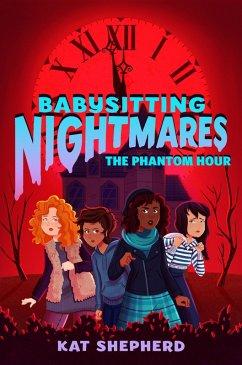 Babysitting Nightmares: The Phantom Hour