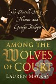 Among the Wolves of Court (eBook, ePUB)