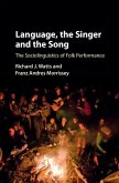 Language, the Singer and the Song (eBook, ePUB)