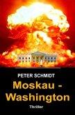 Moskau - Washington Thriller