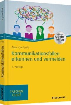 Kommunikationsfallen erkennen und vermeiden - inkl. Arbeitshilfen online - Kanitz, Anja von