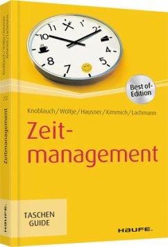 Zeitmanagement - Knoblauch, Jörg;Wöltje, Holger;Hausner, Marcus B.