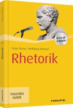 Rhetorik - Flume, Peter; Mentzel, Wolfgang