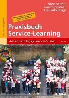 Praxisbuch Service-Learning - Seifert, Anne; Zentner, Sandra; Nagy, Franziska